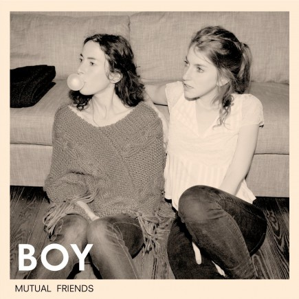 BOY 'Mutual Friends' - Vinyl (Vorbestellen)