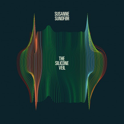 SUSANNE SUNDFØR 'The Silicone Veil' - Download