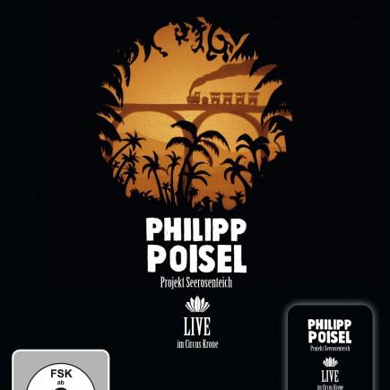 """PHILIPP POISEL """"Projekt Seerosenteich - Live im Circus Krone"""" DVD"""