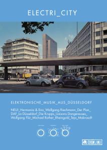 Electri_City, Electricity, Electri_City, Düsseldorf, düsseldorf, DAF, Conny Plank, Kraftwerk
