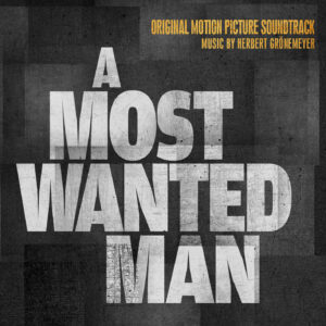 A Most Wanted Man, Anton Corbijn, Herbert Grönemeyer, Grönland Records, groenland records, Berlin, Movie, 2014, 2015, 2016