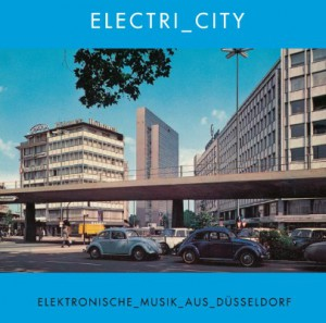 V.A. - ELETRI_CITY - Elektronische Musik aus Düsseldorf Download
